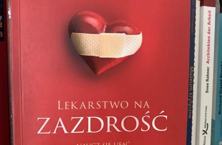 R. Leahy, Lekarstwo na zazdrość, Poznań 2021