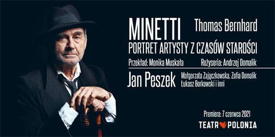 Minetti, Teatr Polonia, 2021